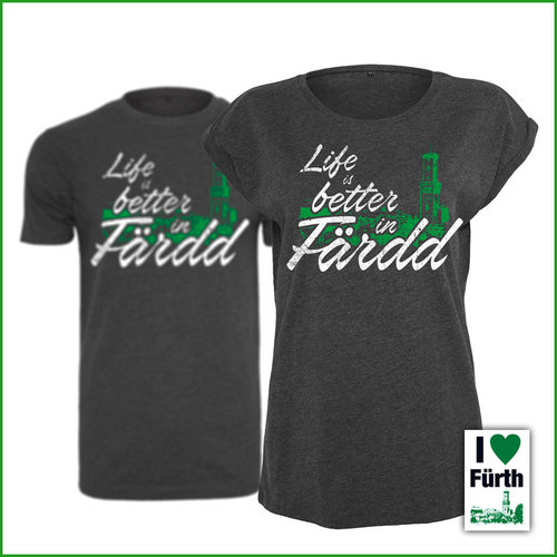 "Damen T-Shirt ""Life is better in Färdd"""